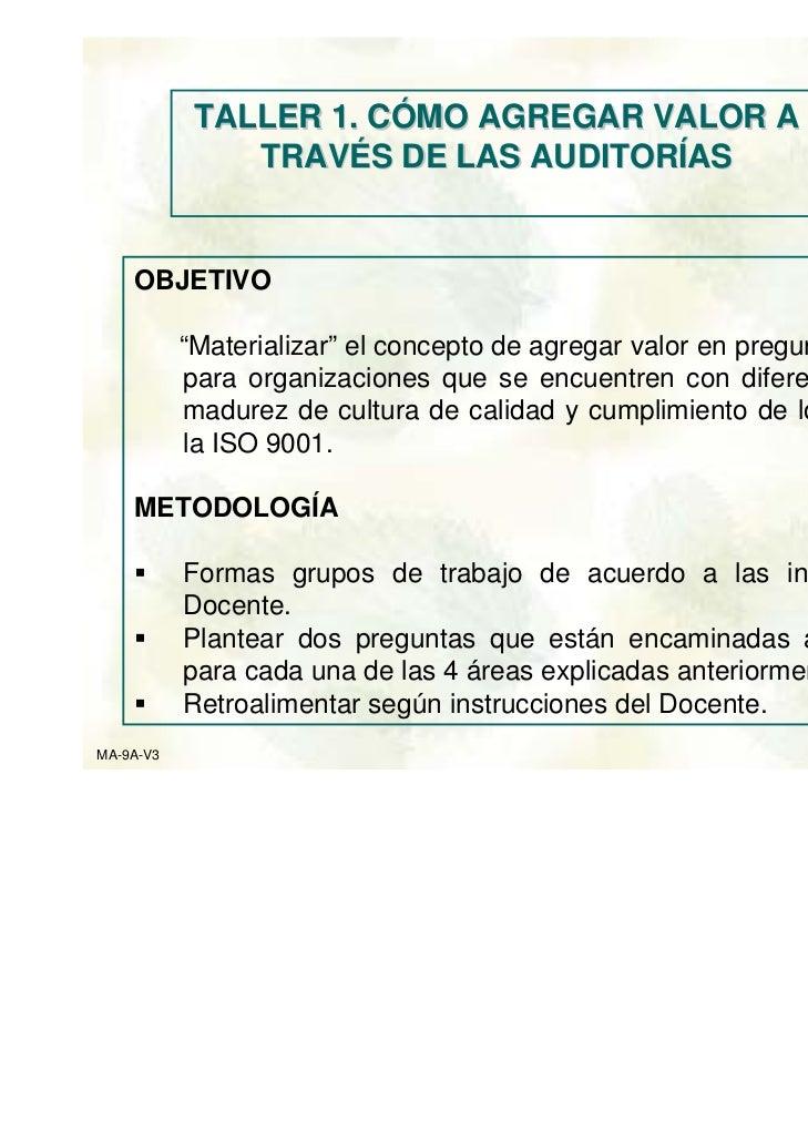"""TALLER 1. CÓMO AGREGAR VALOR A               TRAVÉS DE LAS AUDITORÍAS    OBJETIVO           """"Materializar"""" el concepto de ..."""