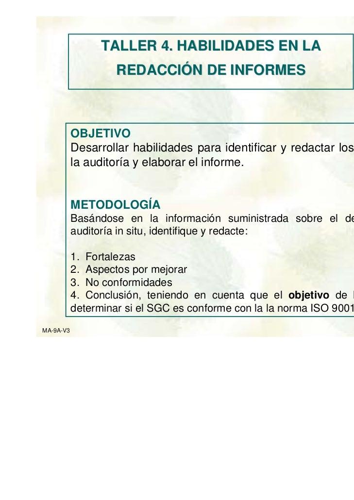 TALLER 4. HABILIDADES EN LA                   REDACCIÓN DE INFORMES           OBJETIVO           Desarrollar habilidades p...