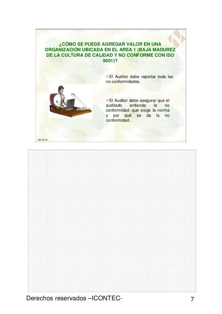 ¿CÓMO SE PUEDE AGREGAR VALOR EN UNA        ORGANIZACIÓN UBICADA EN EL AREA 1 (BAJA MADUREZ        DE LA CULTURA DE CALIDAD...