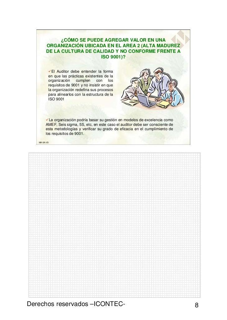 ¿CÓMO SE PUEDE AGREGAR VALOR EN UNA        ORGANIZACIÓN UBICADA EN EL AREA 2 (ALTA MADUREZ        DE LA CULTURA DE CALIDAD...