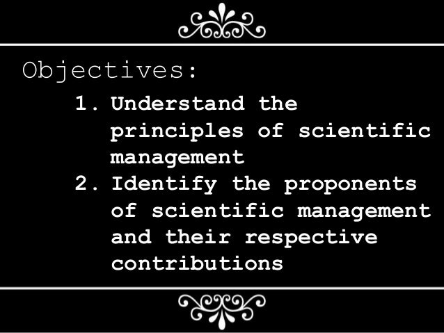 an analysis of the scientific management approach in organization management From the above analysis it can be safely deduced that the success of  frederick  taylor's scientific management theory the scientific  scientific management  has had many benefits in the work organisation such as the.