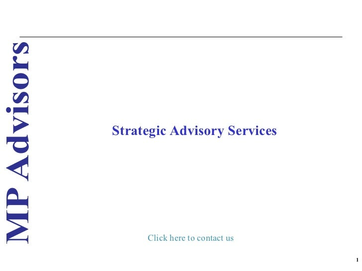 Strategic Advisory Services Click here to contact us