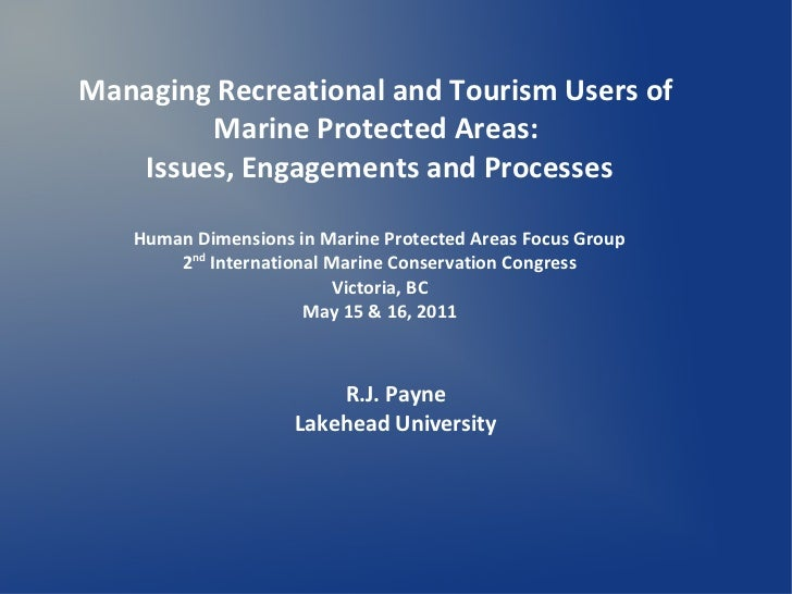 Managing Recreational and Tourism Users of        Marine Protected Areas:   Issues, Engagements and Processes   Human Dime...