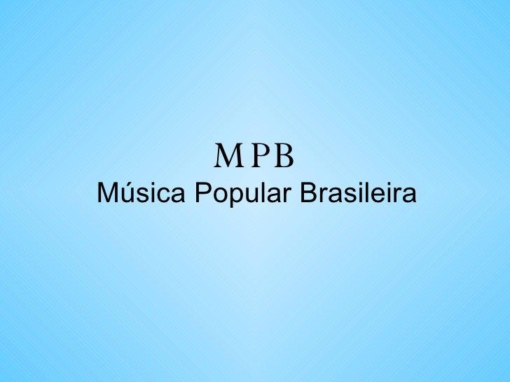 MPB Música Popular Brasileira