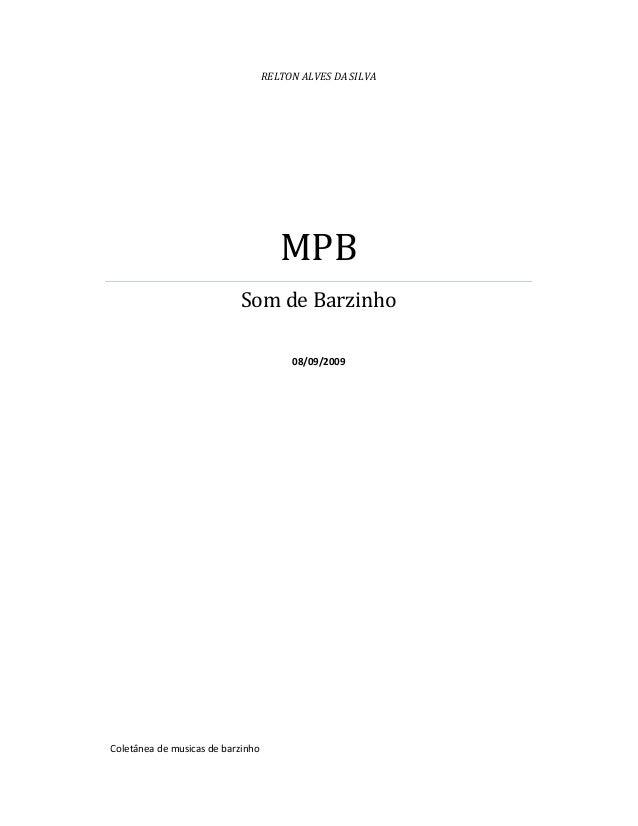 RELTON ALVES DA SILVA MPB Som de Barzinho 08/09/2009 Coletânea de musicas de barzinho