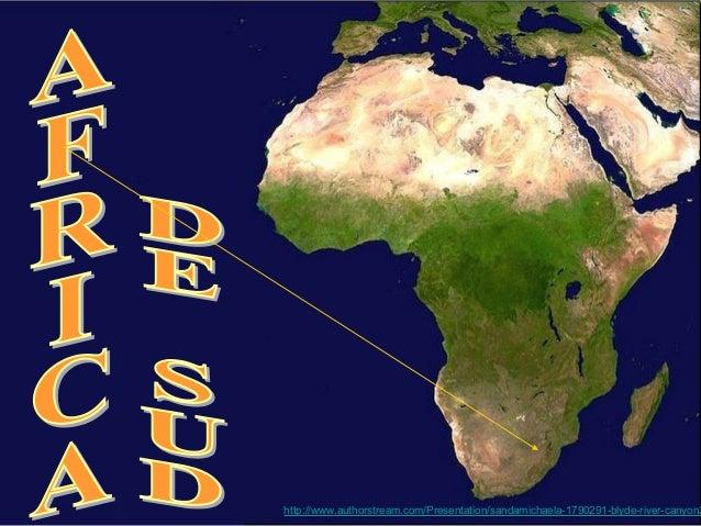 http://www.authorstream.com/Presentation/sandamichaela-1790291-blyde-river-canyon2
