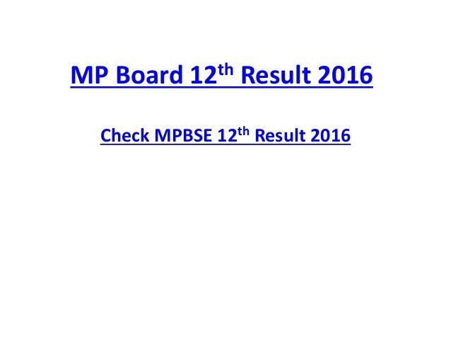 MP Board 12th Result 2016 Check MPBSE 12th Result 2016
