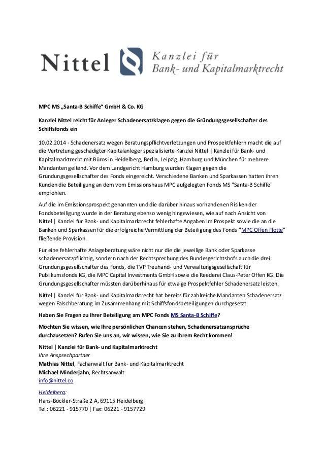 """MPC MS """"Santa-B Schiffe"""" GmbH & Co. KG Kanzlei Nittel reicht für Anleger Schadenersatzklagen gegen die Gründungsgesellscha..."""