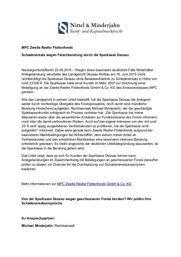 MPC Zweite Reefer Flottenfonds Schadenersatz wegen Falschberatung durch die Sparkasse Dessau Neckargemünd/Berlin 23.06.201...