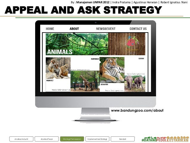 marketing strategy for zoo The role of marketing executive at a zoo is not all about cute  wildlife reserves singapore employs an integrated marketing strategy to position it as a place for.