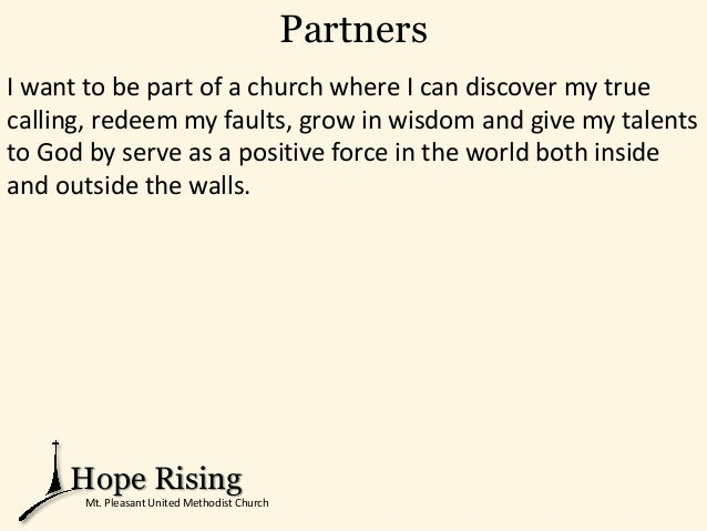 Partners I want to be part of a church where I can discover my true calling, redeem my faults, grow in wisdom and give my ...