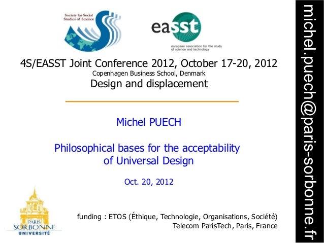 michel.puech@paris-sorbonne.fr4S/EASST Joint Conference 2012, October 17-20, 2012               Copenhagen Business School...