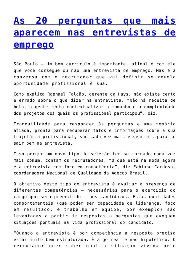 As 20 perguntas que mais aparecem nas entrevistas de emprego São Paulo – Um bom currículo é importante, afinal é com ele q...