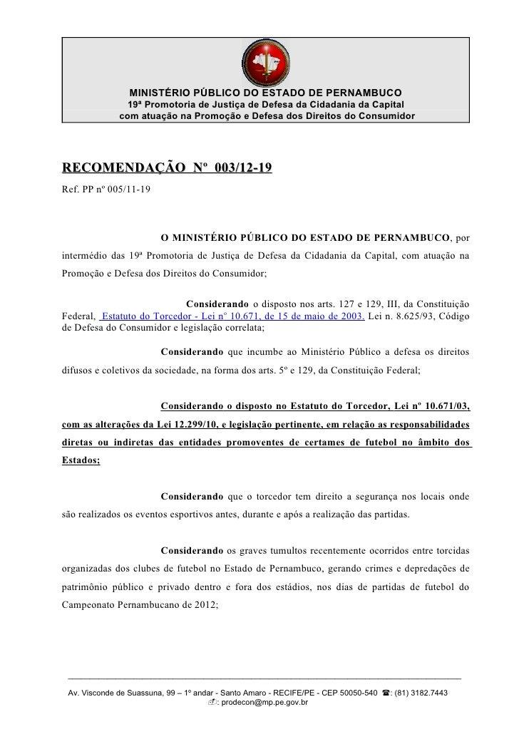 MINISTÉRIO PÚBLICO DO ESTADO DE PERNAMBUCO                19ª Promotoria de Justiça de Defesa da Cidadania da Capital     ...