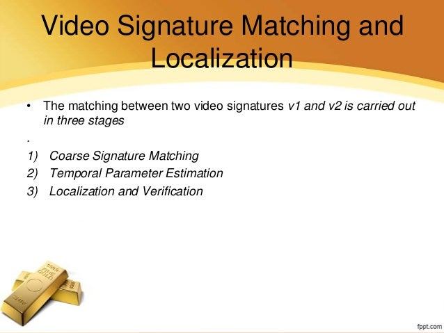 Mpeg 7 video signature tools for content recognition