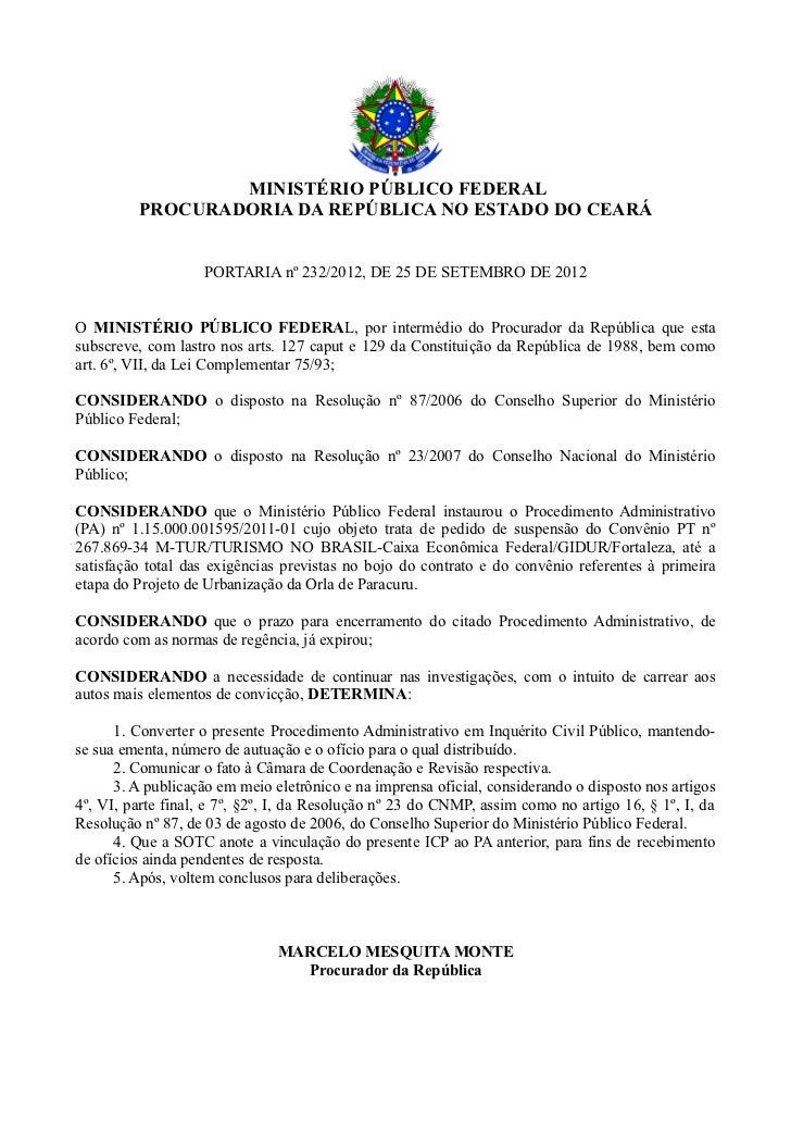 MINISTÉRIO PÚBLICO FEDERAL         PROCURADORIA DA REPÚBLICA NO ESTADO DO CEARÁ                   PORTARIA nº 232/2012, DE...