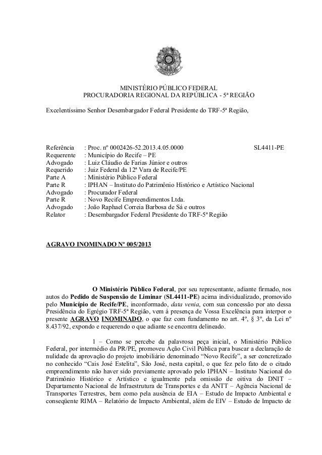 MINISTÉRIO PÚBLICO FEDERAL             PROCURADORIA REGIONAL DA REPÚBLICA - 5ª REGIÃOExcelentíssimo Senhor Desembargador F...