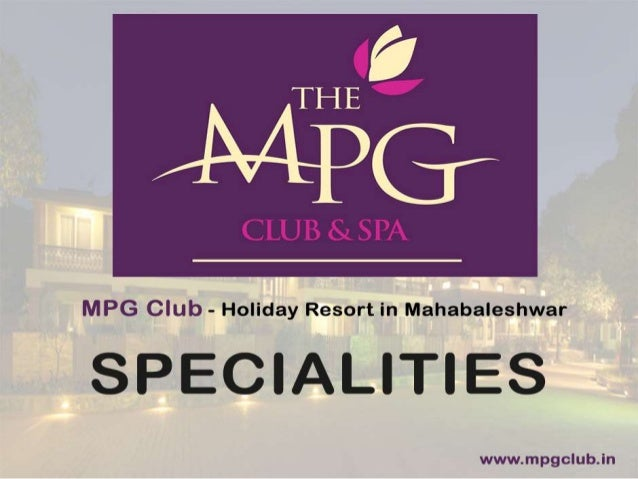 Mpg Club Specialities | Holiday Resort in Mahabaleshwar