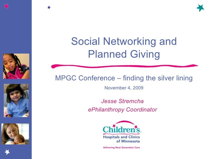 Jesse Stremcha ePhilanthropy Coordinator Social Networking and Planned Giving MPGC Conference – finding the silver lining ...