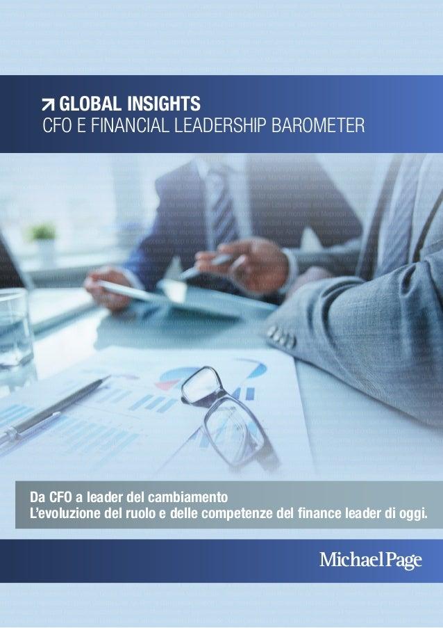GLOBAL INSIGHTS  CFO E FINANCIAL LEADERSHIP BAROMETER  Da CFO a leader del cambiamento  L'evoluzione del ruolo e delle com...