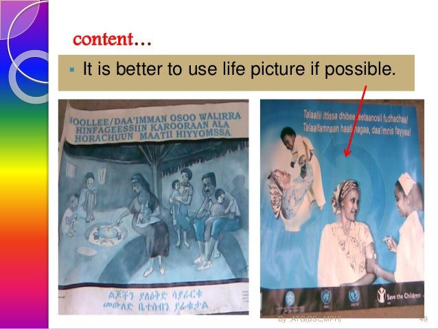 content … The picture/message should not be out of reality 50By :ATG(BSc,MPH)