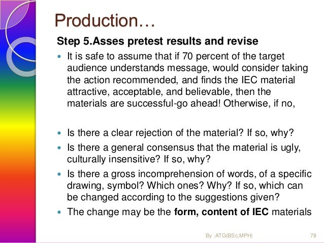 Production… Step 6. Monitoring the use and impact  Monitoring refers to the review and supervision of distribution and us...