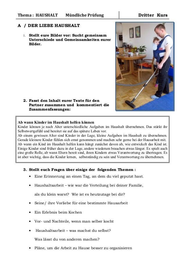 Thema : HAUSHALT Mündliche Prüfung Dritter KursA / DER LIEBE HAUSHALT1. Stellt eure Bilder vor: Sucht gemeinsamUnterschied...