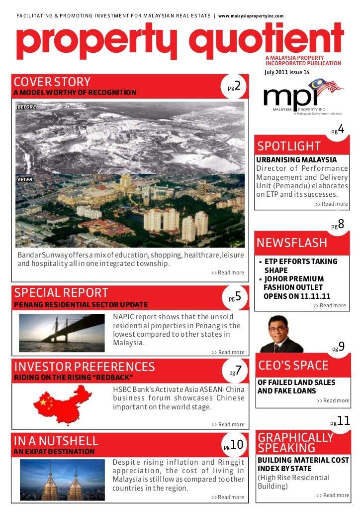 FACILITAT ING & PROMOT I N G I N VE ST M E N T F O R M A LAY S I A N R E A L E S TAT E | www.malaysiapropertyinc.com      ...