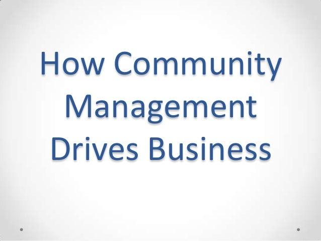 How Community Management Drives Business