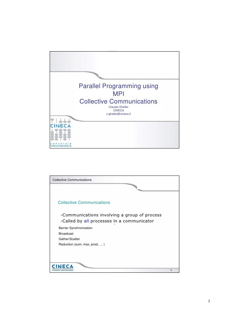 Parallel Programming using                             MPI                 Collective Communications                      ...