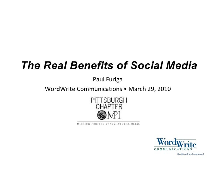 """The Real Benefits of Social Media                   !""""#$%&#'()""""     *+',*'(-.%/+00#1(2""""3+14%5%6""""'27%89:%8;<;"""