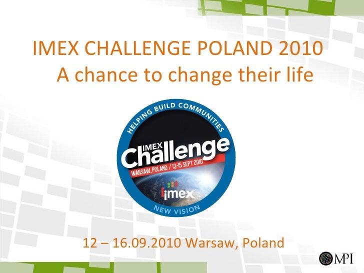 Mpi Poland summer2010 imexchallenge Slide 2