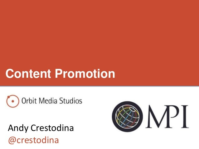 Content PromotionAndy Crestodina@crestodina