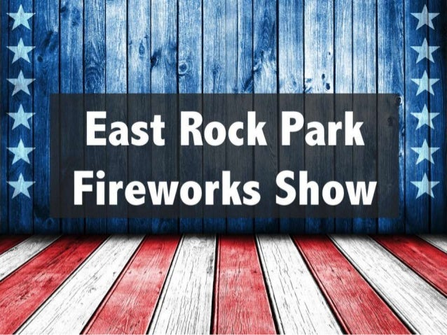 East Rock Park Fireworks Show East Rock Park. July 4th at dusk.