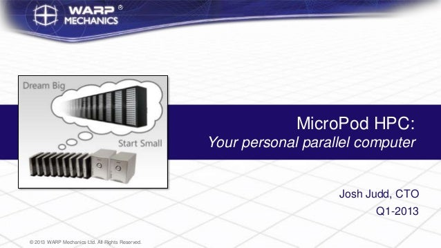 MicroPod HPC:                                                  Your personal parallel computer                            ...