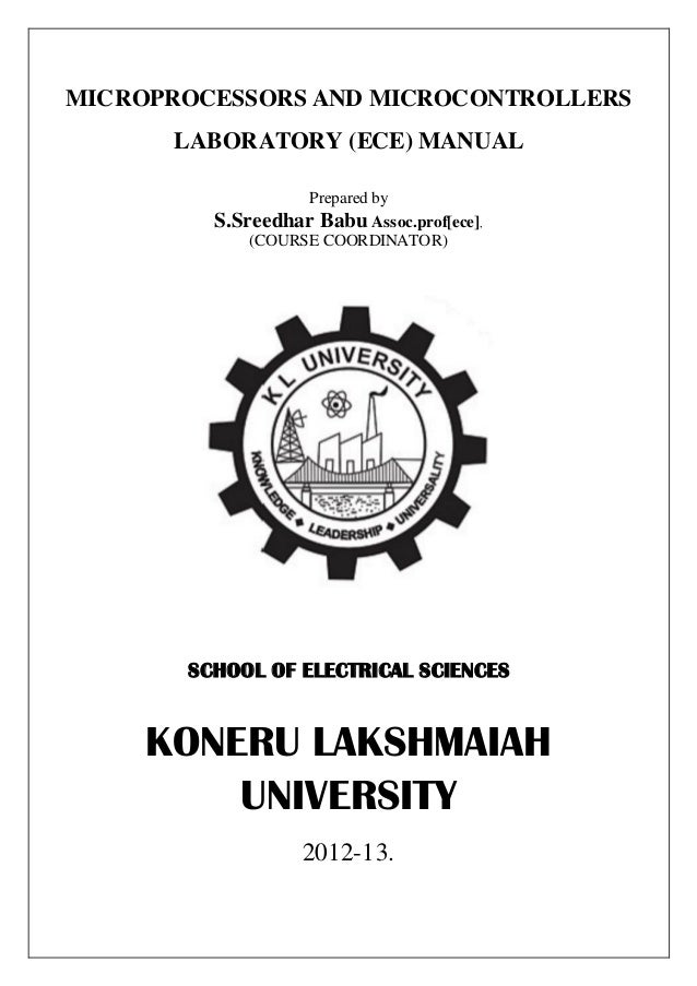 MICROPROCESSORS AND MICROCONTROLLERS      LABORATORY (ECE) MANUAL                   Prepared by         S.Sreedhar Babu As...