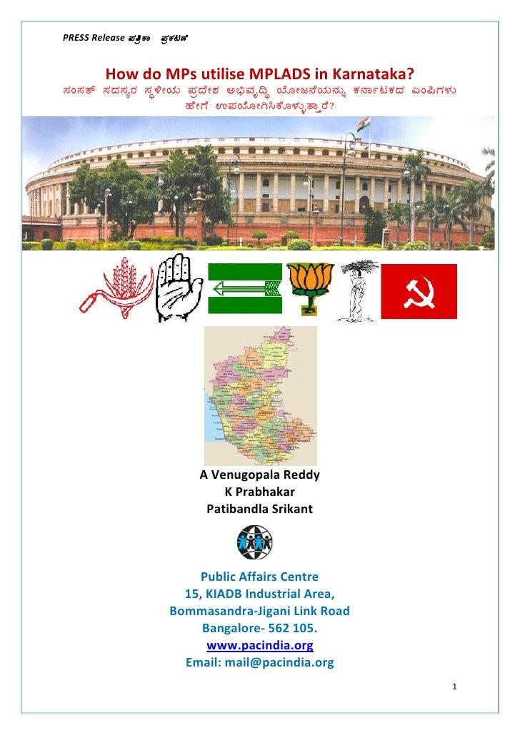 PRESS Release ¥ÀwæPÁ   ¥ÀæPÀluÉ         How do MPs utilise MPLADS in Karnataka?¸ÀA¸Àvï ¸ÀzÀ¸ÀågÀ ¸ÀܽÃAiÀÄ ¥ÀæzÉñÀ C©üªÀÈ...