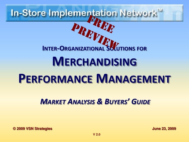 INTER-ORGANIZATIONAL SOLUTIONS FOR       MERCHANDISING  PERFORMANCE MANAGEMENT              MARKET ANALYSIS & BUYERS' GUID...