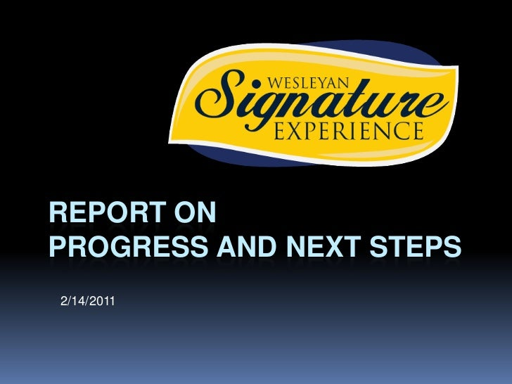 Report on Progress And Next Steps<br />2/14/2011<br />