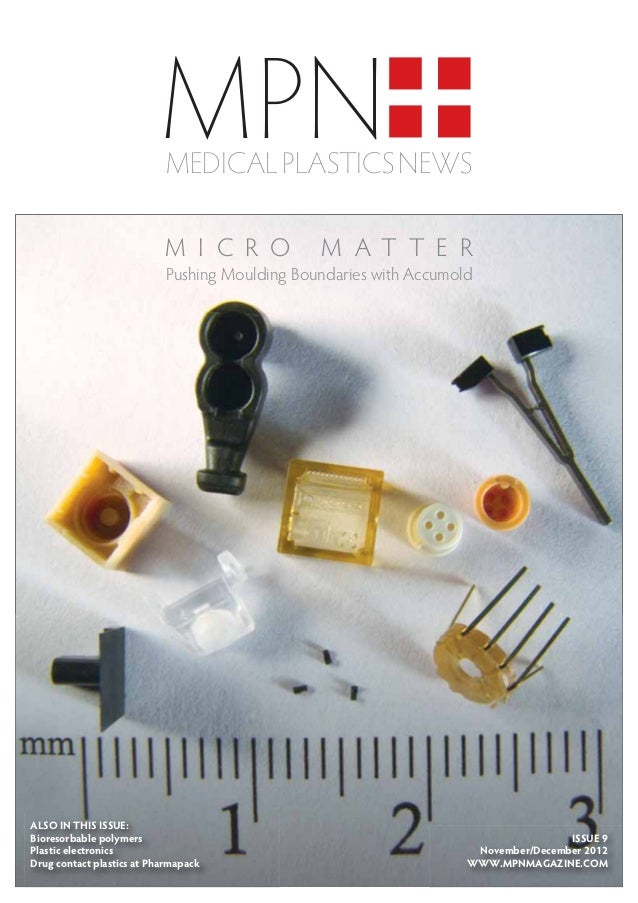 MPN                           MEDICAL PLASTICS NEWS                           M I C R O           M AT T E R              ...