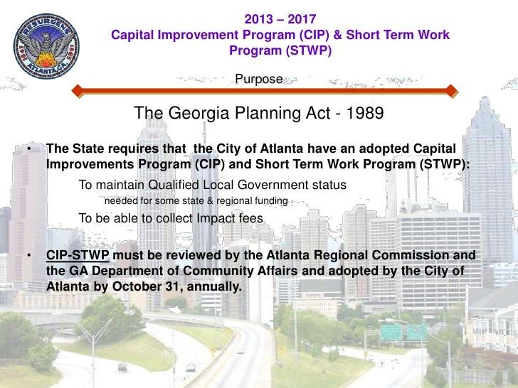 2013 – 2017              Capital Improvement Program (CIP) & Short Term Work                               Program (STWP) ...