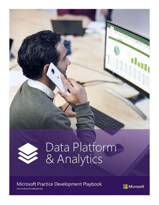 Insert Photo Here Data Platform & Analytics Microsoft Practice Development Playbook aka.ms/practiceplaybooks