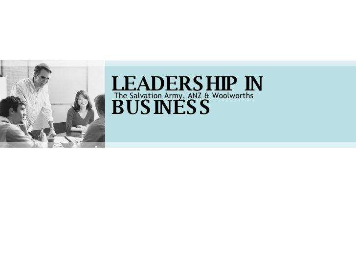 Leadership presentation leadership in business the salvation army anz woolworths toneelgroepblik Gallery