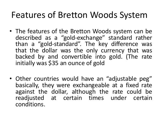 Monetary policy 63 features of bretton woods system platinumwayz
