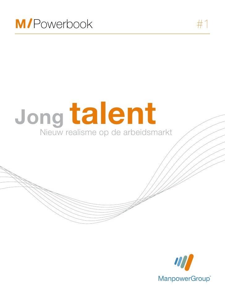 M Powerbook                            #1Jong talent   Nieuw realisme op de arbeidsmarkt