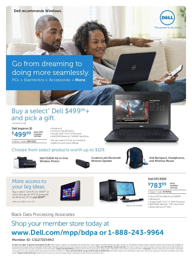 Dell recommends Windows.Go from dreaming todoing more seamlessly.PCs + Electronics + Accessories = More.Buy a select* Dell...