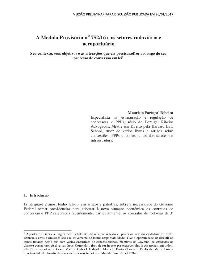 VERSÃO PRELIMINAR PARA DISCUSSÃO PUBLICADA EM 26/01/2017 A Medida Provisória n⁰ 752/16 e os setores rodoviário e aeroportu...