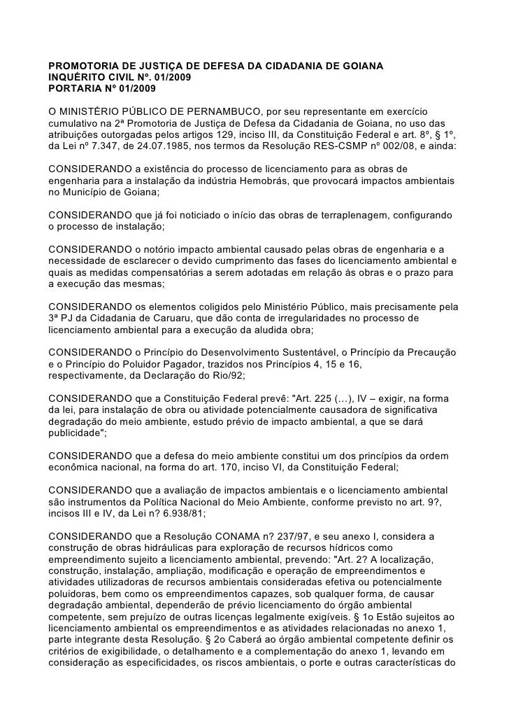 PROMOTORIA DE JUSTIÇA DE DEFESA DA CIDADANIA DE GOIANA INQUÉRITO CIVIL Nº. 01/2009 PORTARIA Nº 01/2009  O MINISTÉRIO PÚBLI...