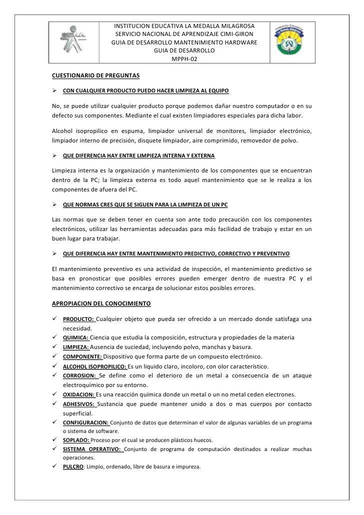CUESTIONARIO DE PREGUNTAS<br />CON CUALQUIER PRODUCTO PUEDO HACER LIMPIEZA AL EQUIPO<br />No, se puede utilizar cualquier ...