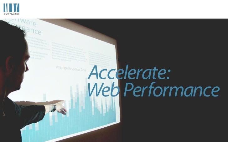 Accelerate:Web Performance